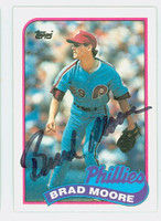 Brad Moore AUTOGRAPH 1989 Topps Phillies 