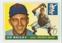 Ed Bailey AUTOGRAPH d.07 1955 Topps #69 Reds CARD IS G-VG, SL BEND, NO CREASES