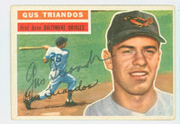 Gus Triandos AUTOGRAPH d.15 1956 Topps #80 Orioles WHITE BACK CARD IS EX, NO CREASES