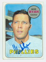 Mike Ryan AUTOGRAPH 1969 Topps #28 Phillies CARD IS EX