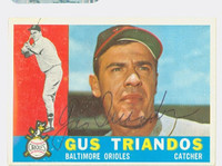 Gus Triandos AUTOGRAPH d.13 1960 Topps #60 Orioles CARD IS NMT  [SKU:TriaG537_T60BBHC]