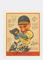 Bob Feller AUTOGRAPH d.10 Pre-War Reprints 1938 Goudey Indians 