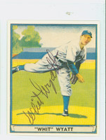 Whit Wyatt AUTOGRAPH d.99 Pre-War Reprints 1941 Play Ball Dodgers 