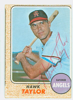 Hawk Taylor AUTOGRAPH d.12 1968 Topps #52 Angels CARD IS G/VG; OC