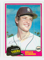 Bruce Robbins AUTOGRAPH 1981 Topps #79 Tigers 