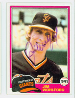 Jim Wohlford AUTOGRAPH 1981 Topps #11 Giants 