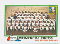 Dick Williams AUTOGRAPH  d.11 1981 Topps #680 Expos Team 