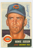 Howie Judson AUTOGRAPH 1953 Topps #12 Reds CARD IS CLEAN VG; CRN WEAR