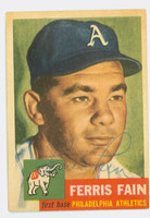 Ferris Fain AUTOGRAPH d.01 1953 Topps #24 SINGLE PRINT Athletics CARD IS VG; SL DISCOLORATION