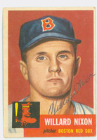Willard Nixon AUTOGRAPH d.00 1953 Topps #30 SINGLE PRINT Red Sox CARD IS G/VG; CRN WEAR