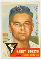 Harry Dorish AUTOGRAPH d.00 1953 Topps #145 White Sox CARD IS G/VG; SL CREASE, AUTO CLEAN