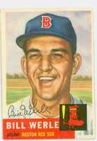 Bill Werle AUTOGRAPH d.10 1953 Topps #170 Red Sox CARD IS G/VG; SL BEND, AUTO CLEAN