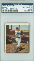 Bob Elliott AUTOGRAPH d.66 1950 Bowman #20 Braves PSA/DNA BOLD SIG; CARD IS CLEAN VG, MISCUT