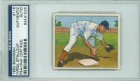 Virgil Stallcup AUTOGRAPH d.89 1950 Bowman #116 Reds PSA/DNA CARD IS CLEAN EX