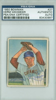 Herman Wehmeier AUTOGRAPH d.73 1950 Bowman #27 Reds PSA/DNA CARD IS CLEAN VG