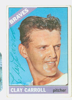 Clay Carroll AUTOGRAPH 1966 Topps #307 Braves CARD IS CLEAN VG