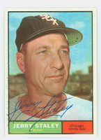 Jerry Staley AUTOGRAPH d.08 1961 Topps #90 White Sox CARD IS CLEAN EX/MT