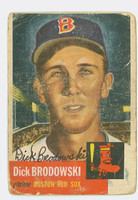Dick Brodowski AUTOGRAPH 1953 Topps #69 Red Sox CARD IS POOR