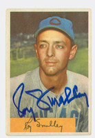 Roy Smalley AUTOGRAPH d.11 1954 Bowman #109 Cubs CARD IS G/VG; AUTO CLEAN