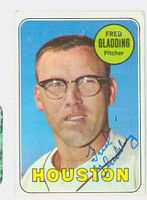 Fred Gladding AUTOGRAPH d.15 1969 Topps #58 Astros CARD IS VG