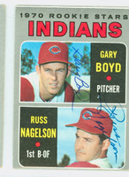 Boyd-Nagelson DUAL SIGNED 1970 Topps Indians Rookies #7 Indians CARD IS VG