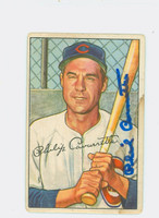 Phil Cavarretta AUTOGRAPH d.10 1952 Bowman #126 Cubs CARD IS F/G; SCRATCHES