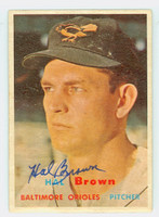 Hal Brown AUTOGRAPH d.15 1957 Topps #194 Orioles CARD IS CLEAN EX  [SKU:BrowH394_T57BBr2jl]