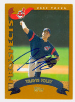 Travis Foley AUTOGRAPH 2002 Topps Indians TRADED 