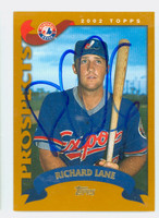 Richard Lane AUTOGRAPH 2002 Topps Expos TRADED 