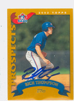 Rich Thompson AUTOGRAPH 2002 Topps Blue Jays 