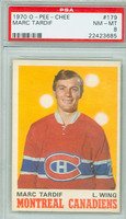 1970-71 OPC Hockey 179 Marc Tardif Montreal Canadiens PSA 8 Near Mint to Mint