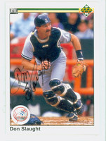Don Slaught AUTOGRAPH 1990 Upper Deck Yankees 