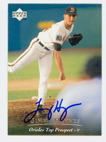 Jimmy Haynes AUTOGRAPH 1995 Upper Deck Minor League Orioles 