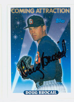 Doug Brocail AUTOGRAPH 1993 Topps Coming Attraction Padres 