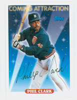 Phil Clark AUTOGRAPH 1993 Topps Coming Attraction Tigers 
