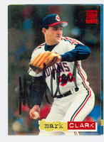 Mark Clark AUTOGRAPH 1994 Topps Stadium Club Indians 