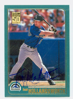 Todd Hollandsworth AUTOGRAPH 2001 Topps Rockies 