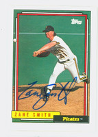 Zane Smith AUTOGRAPH 1992 Topps Pirates 