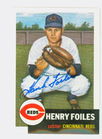 Henry Foiles AUTOGRAPH Topps 1953 Archives Reds 