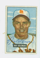 Ray Coleman AUTOGRAPH d.10 1951 Bowman #136 Browns CARD IS CLEAN EX