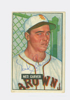 Ned Garver AUTOGRAPH 1951 Bowman #172 Browns CARD IS VG