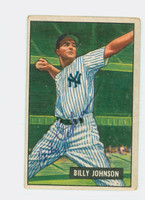 Billy Johnson AUTOGRAPH d.06 1951 Bowman #74 Yankees CARD IS G/VG; CRN WEAR
