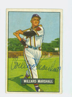 Willard Marshall AUTOGRAPH d.00 1951 Bowman #98 Braves CARD IS G/VG