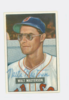 Walt Masterson AUTOGRAPH d.08 1951 Bowman #307 Red Sox HIGH NUMBER CARD IS SHARP EX