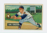Earl Torgeson AUTOGRAPH d.90 1951 Bowman #99 Braves CARD IS VG/EX