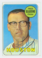 Fred Gladding AUTOGRAPH d.15 1969 Topps #58 Astros 