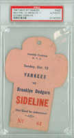 1947 New York Yankees Press Pass vs Brooklyn Dodgers  - Yankees 31-7  October 12, 1947 PSA/DNA Authentic Slabbed