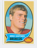 1970 Topps Football 14 Mike Haffner Denver Broncos Near-Mint Plus