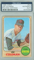 Joe Coleman AUTOGRAPH 1968 Topps #573 Senators PSA/DNA CARD IS VG; AUTO CLEAN
