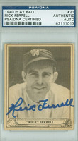 Rick Ferrell AUTOGRAPH d.95 1940 Play Ball #21 Senators PSA/DNA CARD IS CLEAN VG/EX